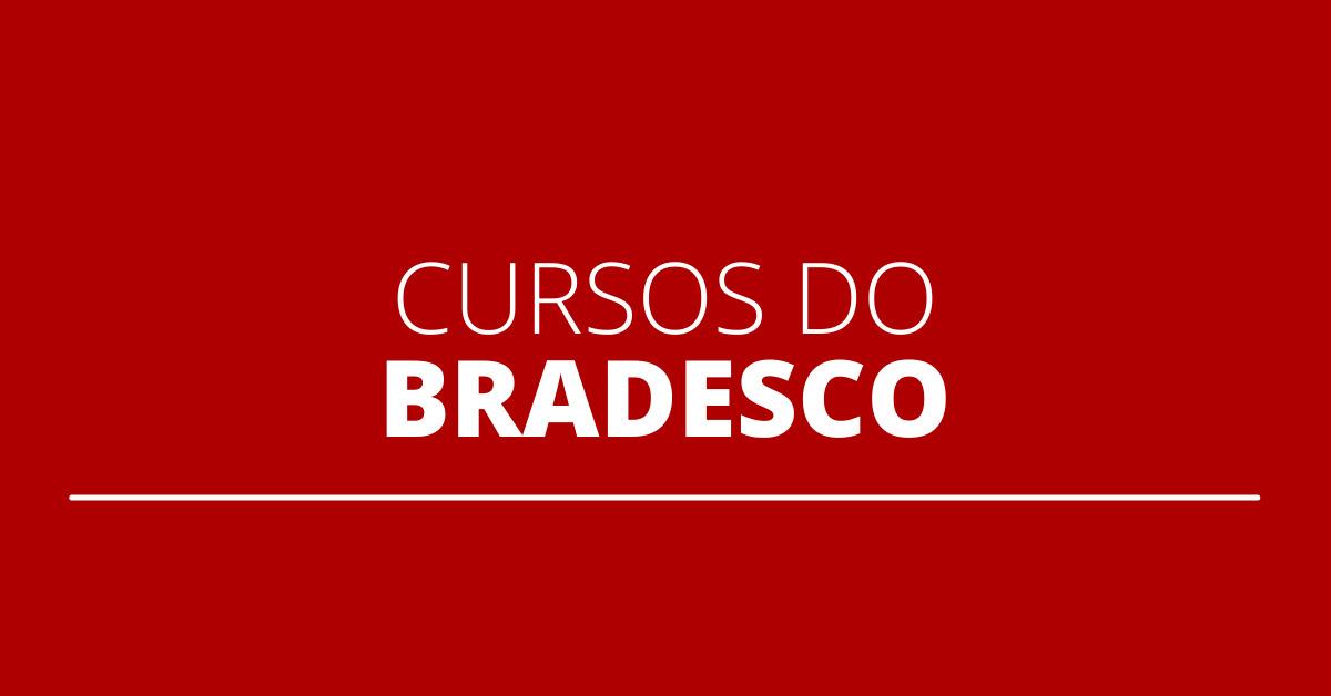cursos  online do bradesco, cursos do bradesco, cursos gratuitos do bradesco, cursos online gratuitos bradesco